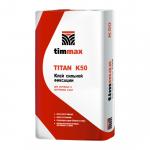 Клей Тиммакс Titan K50 сильной фиксации (20кг)